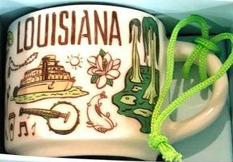 Starbucks Been There Ornament Louisiana mug